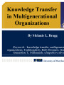 Knowledge transfer in multigenerational organizations
