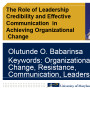 Role of leadership credibility and effective communication in achieving organizational change