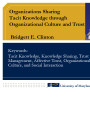 Organizations sharing tacit knowledge through organizational culture and trust