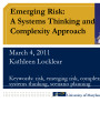 Emerging risk: A systems thinking and complexity approach