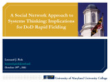Social network approach to systems thinking: Implications for DoD rapid fielding