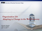 Organization 2.0: Adapting to change in the Web Economy
