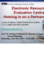 Electronic resources evaluation central: Homing in on a permanent site